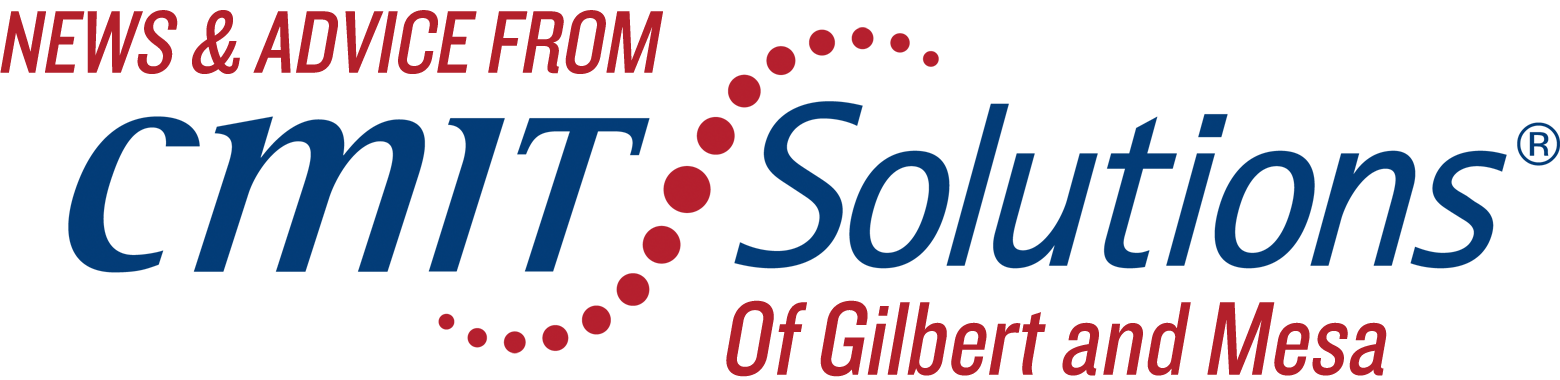 News & Advice by CMIT Solutions of Gilbert and Mesa
